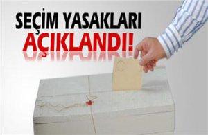 YSK seçim yasaklarını açıkladı
