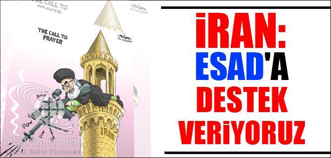 İRAN: ESAD A DESTEK VERİYORUZ