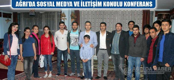 Ağrı'da Sosyal Medya Ve İletişim Konulu Konferans