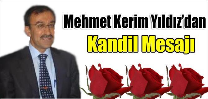 Mehmet Kerim Yıldız ın Beraat Kandili mesajı