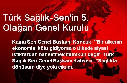 Türk Sağlık-Sen'in 5. Olağan Genel Kurulu
