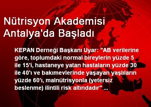 Nütrisyon Akademisi Antalya'da Başladı