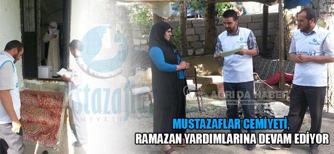 Ağrı Mustazaflar Cemiyeti, Ramazan yardımlarına devam ediyor