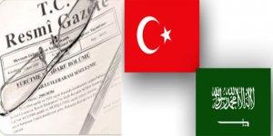 Türkiye ile Suudi Arabistan işbirliği yapacak