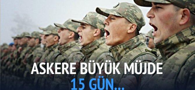 Askere Büyük MÜJDE !
