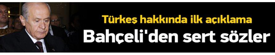 Bahçeli'den Tuğrul Türkeş'e tepki