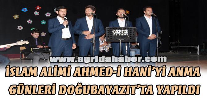 İSLAM ALİMİ AHMED-İ HANİ'Yİ ANMA GÜNLERİ DOĞUBAYAZIT'TA YAPILDI