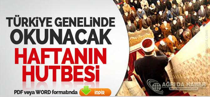 Türkiye Geneli Diyanet 6 Mayıs 2016 Tarihli Cuma Hutbesi İNDİR !