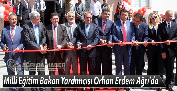 Milli Eğitim Bakan Yardımcısı Orhan Erdem Ağrı'da