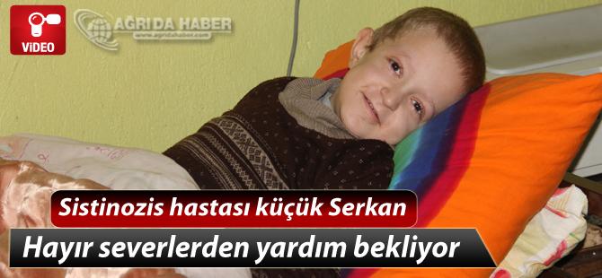 Sistinozis Hastalığına Yakalanan Küçük Serkan Uzanacak Yardım Elini Bekliyor