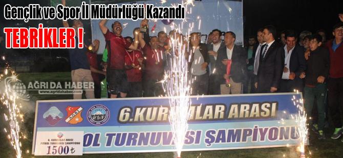 Ağrı'da Kurumlar Arası Turnuvası Tamalandı! Kazanan Gençlik Hizmetleri Spor