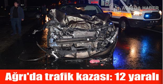 Ağrı'da trafik kazası 1'i bebek, olmak üzere 12 kişi yaralandı.