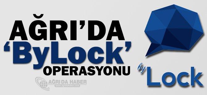 Ağrı'da ByLock Operasyonu!