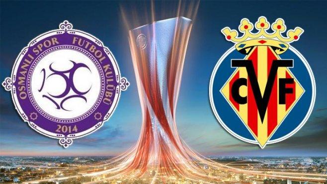 Osmanlıspor Villarreal maçı hangi kanalda saat kaçta
