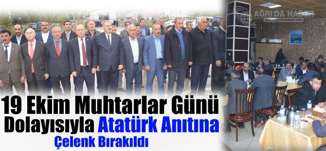 19 Ekim Muhtarlar Günü Anısına Atatür Anıtına Çelenk Bırakıldı