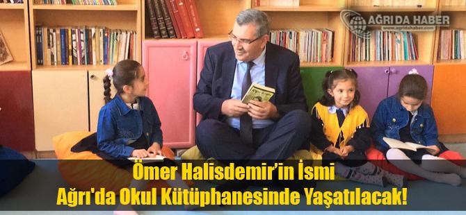 Ağrı'da Bir Okulun Kütüphanesine Ömer Halisdemir'in İsmi Verildi