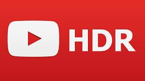 Youtube HDR video desteğine kavuştu ? Daha Kaliteli Videolar Paylaşılabilicek ?