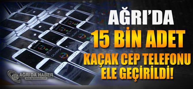 Ağrı'da Gümrük Kaçağı 15 bin 635 Telefon Ele Geçirildi