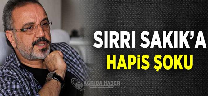 Ağrı Belediye Başkanı Sırrı Sakık'a 1 Yıl 3 Ay Hapis!