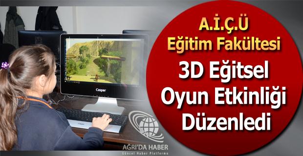 A.İ.Ç.Ü Eğitim Fakültesi 3D Eğitsel Oyun Etkinliği Düzenledi