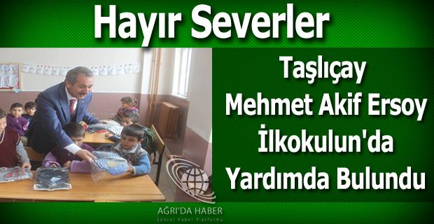 Hayır Severler Taşlıçay Mehmet Akif Ersoy İlkokulun'da Yardımda Bulundu