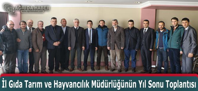 Ağrı'da İl Gıda Tarım ve Hayvancılık Müdürlüğünün Yıl Sonu Toplantısı