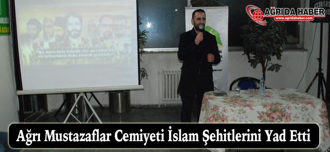 Ağrı Mustazaflar Cemiyeti İslam Şehitlerini Yad Etti