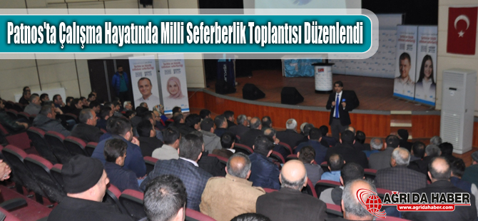 Patnos'ta Çalışma Hayatında Milli Seferberlik Toplantısı Düzenlendi