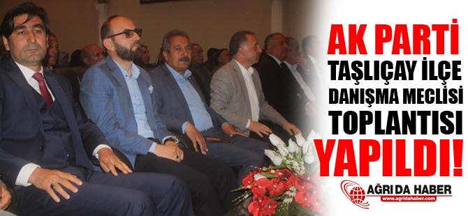 Ak Parti Taşlıçay Danışma Meclisi Toplantısı Gerçekleştirdi!