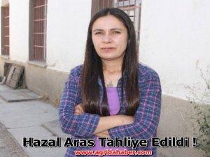 Diyadin Belediye Başkanı Hazal Aras Tahliye edildi