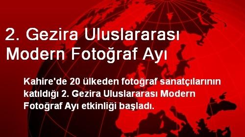 2. Gezira Uluslararası Modern Fotoğraf Ayı