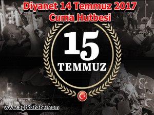 Diyanet İşleri Başkanlığı (14 Temmuz 2017) Türkiye Geneli Cuma Hutbesi