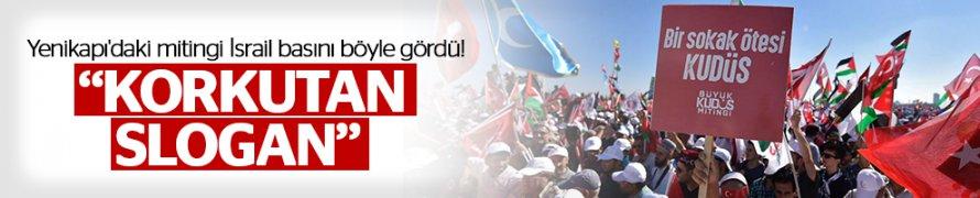 İsrail basınını korkutan Yenikapı'daki mitingi ve o Meşhur Slogan!