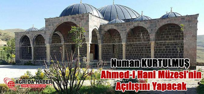 Kültür ve Turizm Bakanı Numan Kurtulmuş Ahmed-i Hani Müzesi'nin açılışını yapacak