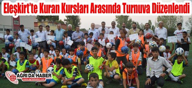 Eleşkirt'te Yaz Kur'an Kursları Arasında Futbol Turnuvası Düzenlendi