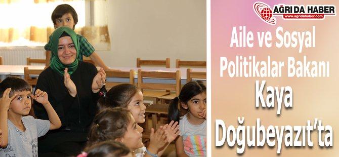 Aile Ve Sosyal Politikalar Bakanı Kaya, Doğubeyazıt'ta