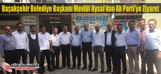 Başakşehir Belediye Başkanı Mevlüt Uysal'dan Ağrı Ak Parti'ye Ziyaret
