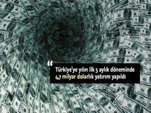 Türkiye'ye 5 Kıtadan Büyük Yatırım