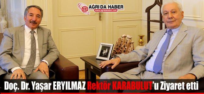 Doç. Dr. Yaşar Eryılmaz Rektör Karabulutu Ziyaret Etti