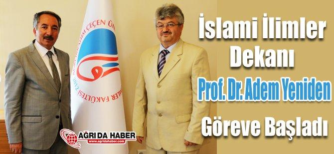 İslami İlimler Fakültesine Atanan Dekan Prof. Dr. Adem Yerinde Göreve Başladı