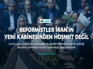 Reformistler İran'ın Yeni Kabinesinden Hiç Hoşnut Değil