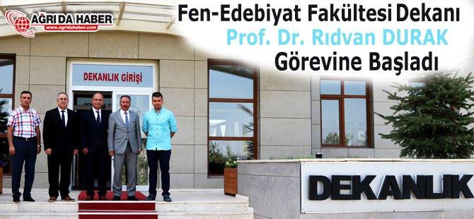 Fen-Edebiyat Fakültesi Dekan Prof. Dr. Rıdvan Durak Görevine Başladı