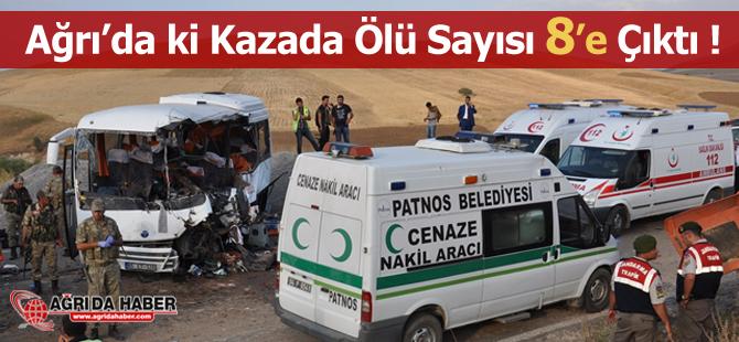 Ağrı Tutak'taki Kazada hayatını kaybedenlerin sayısı 8'e Çıktı