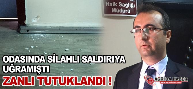 Ağrı Sağlık Müdürü İzzettin Toktaş'a Pompalı tüfekle saldıran şahıs tutuklandı