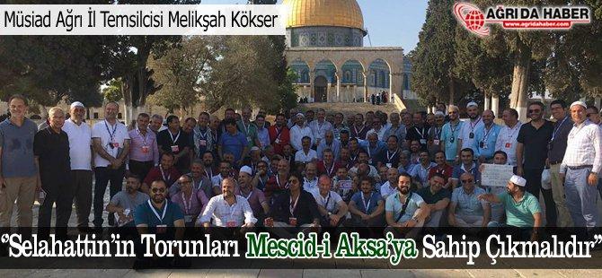 'Selahattin'in Torunları Mescid-i Aksa'ya Sahip Çıkmalıdır'