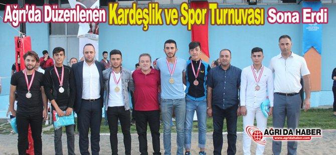 Ağrı'da Düzenlenen Kardeşlik ve Spor Turnuvası Sona Erdi