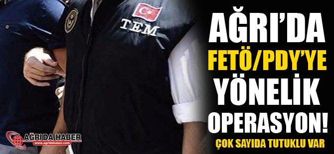 Ağrı'da Fetö/Pdy'ye Yönelik Operasyon