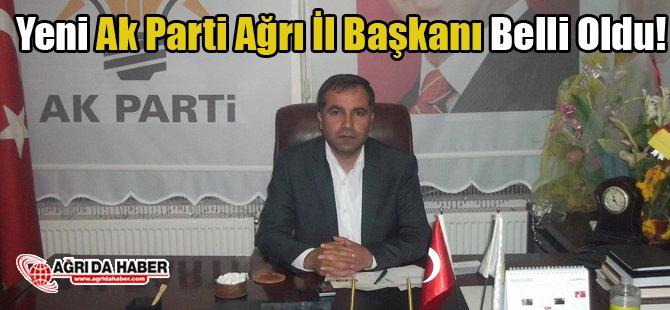 Yeni Ağrı Ak Parti İl Başkanı Abbas Aydın Oldu!