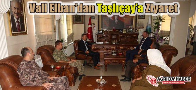 Vali Elban'dan Taşlıçay'a Ziyaret