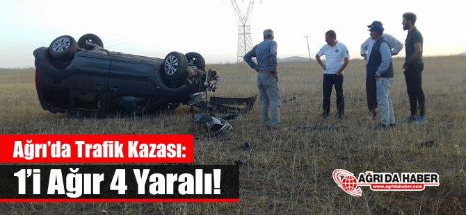Ağrı'da Trafik Kazası: 1'i Ağır 4 Yaralı